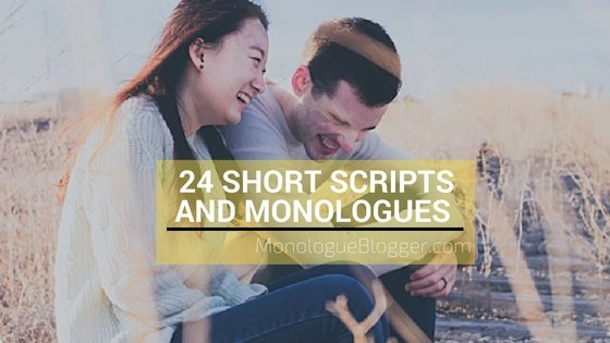24 short monologues and short scripts