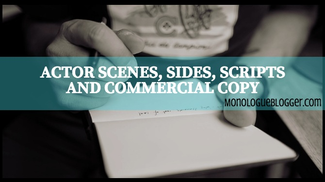 Actor Scenes Sides Scripts and Commercial Copy