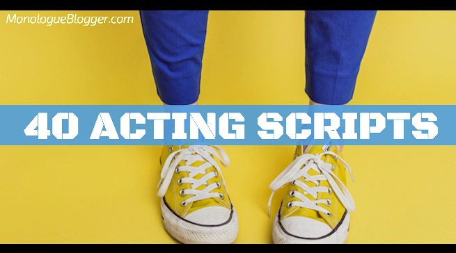 40 Acting Scripts for Actors