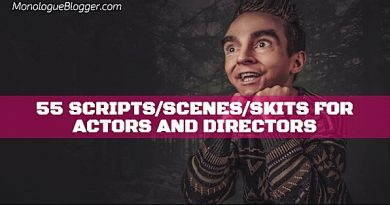55 Scripts/Scenes/Skits for Actors and Directors