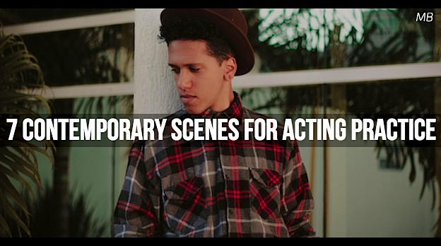 7 Contemporary Scenes for Acting Practice