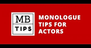 Monologue Tips and Advice