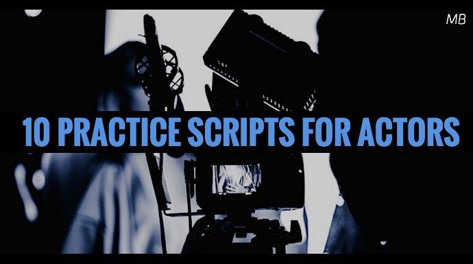 10 Practice Scripts for Actors