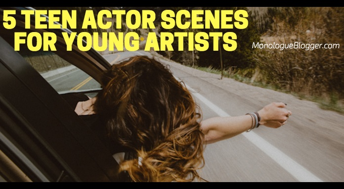5 Teen Actor Scenes for Young Artists